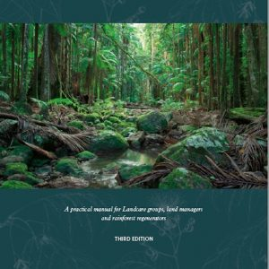 Replenished stock of Rainforest Restoration Manual